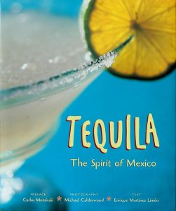 Tequila Spirit Mexico - 1998 - First Ed 6171-2